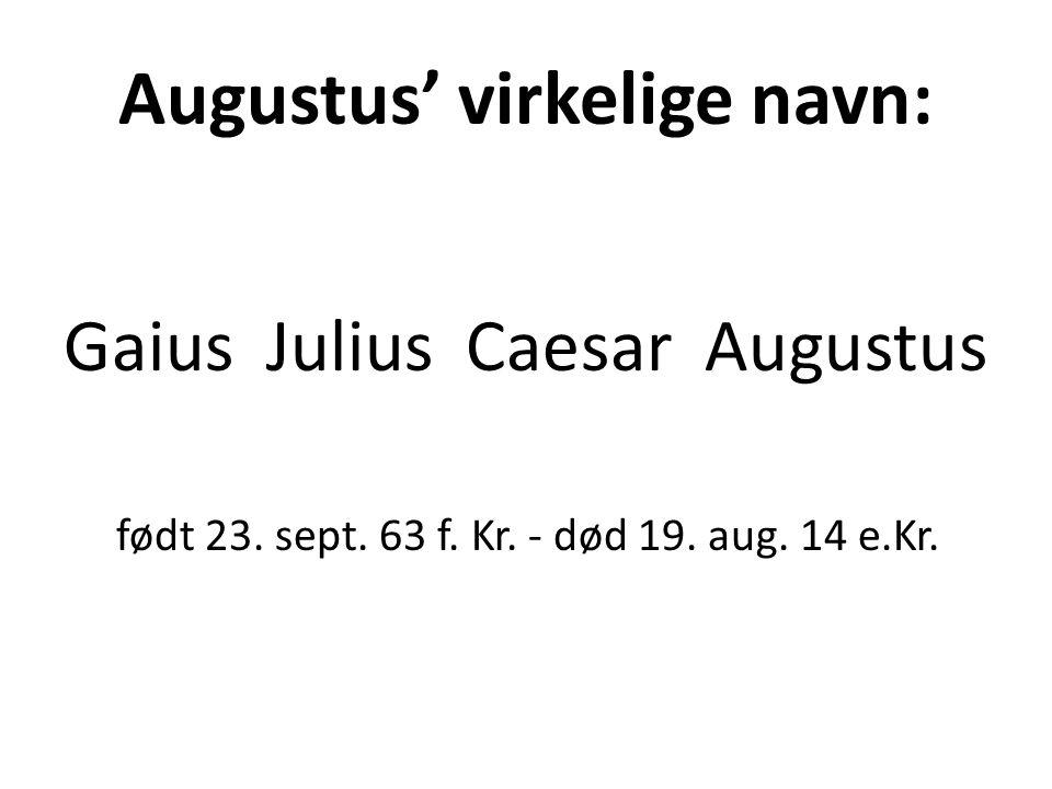 Augustus' virkelige navn: