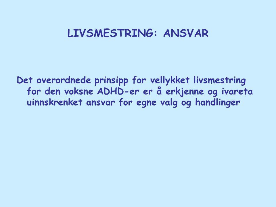 LIVSMESTRING: ANSVAR