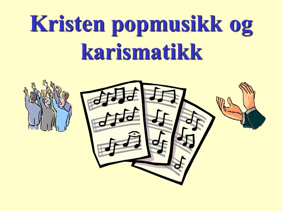 Kristen popmusikk og karismatikk