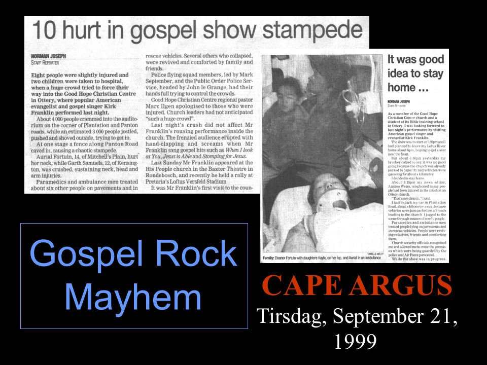 Gospel Rock Mayhem CAPE ARGUS Tirsdag, September 21, 1999