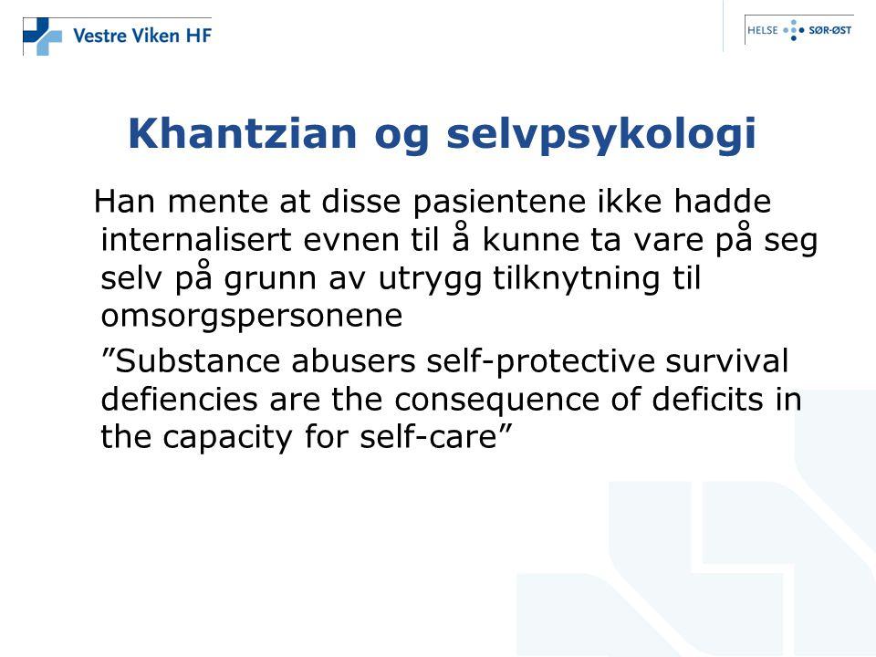 Khantzian og selvpsykologi