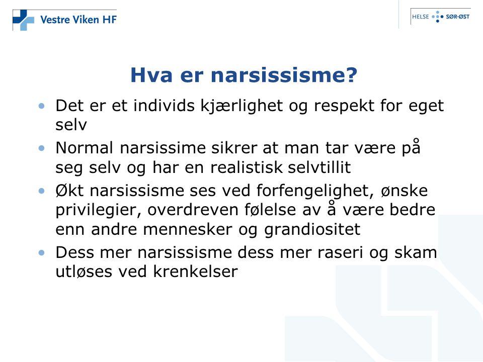 Hva er narsissisme Det er et individs kjærlighet og respekt for eget selv.