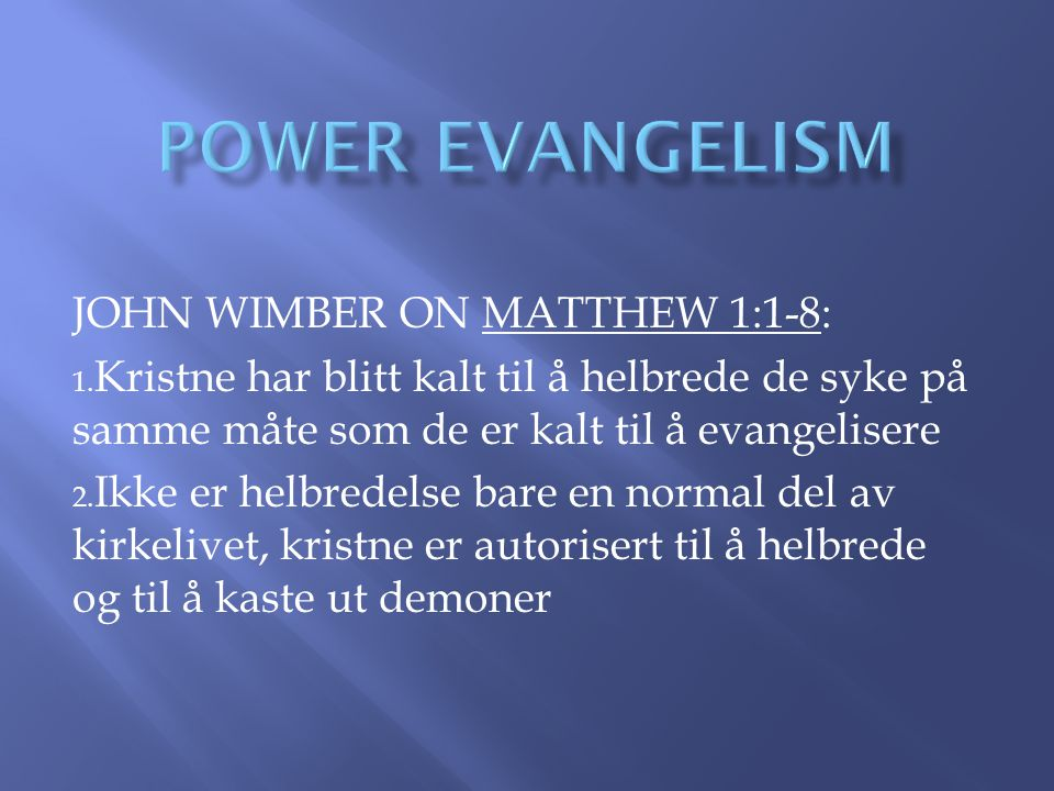 POWER EVANGELISM JOHN WIMBER ON MATTHEW 1:1-8: