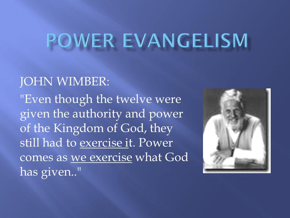 POWER EVANGELISM JOHN WIMBER: