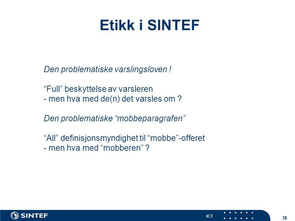 Etikk i SINTEF Den problematiske varslingsloven !