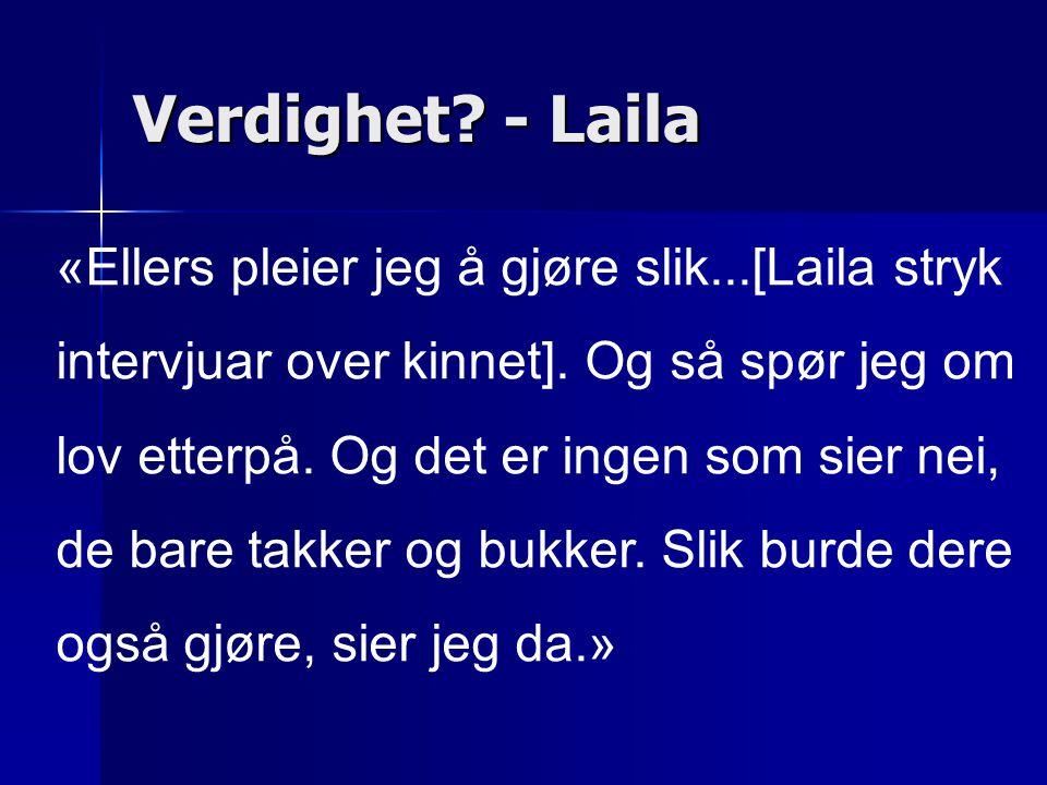 Verdighet - Laila