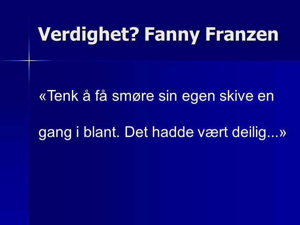 Verdighet Fanny Franzen