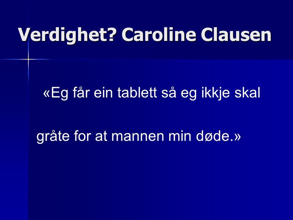 Verdighet Caroline Clausen