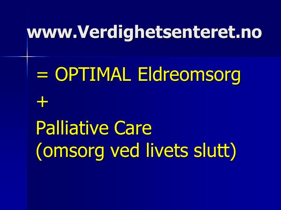 = OPTIMAL Eldreomsorg + Palliative Care (omsorg ved livets slutt)