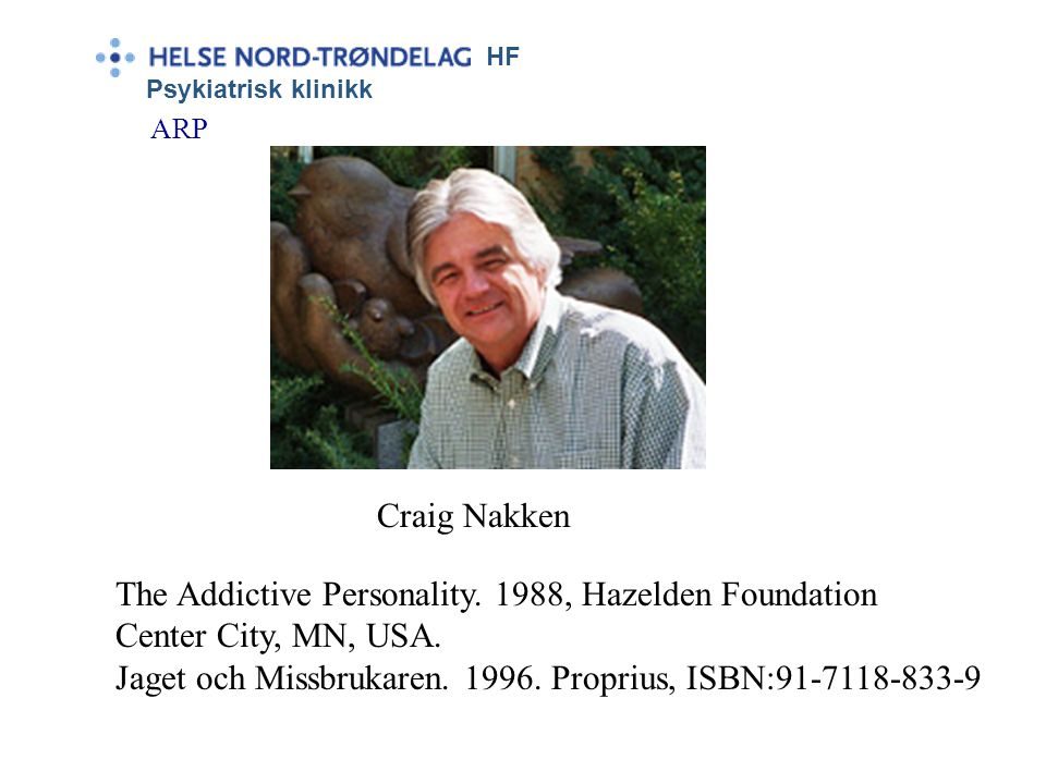 The Addictive Personality. 1988, Hazelden Foundation
