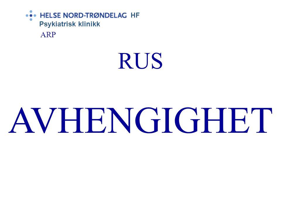 HF Psykiatrisk klinikk ARP RUS AVHENGIGHET