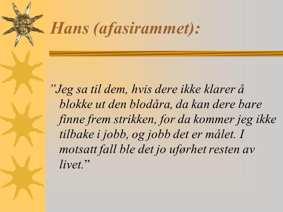 Hans (afasirammet):