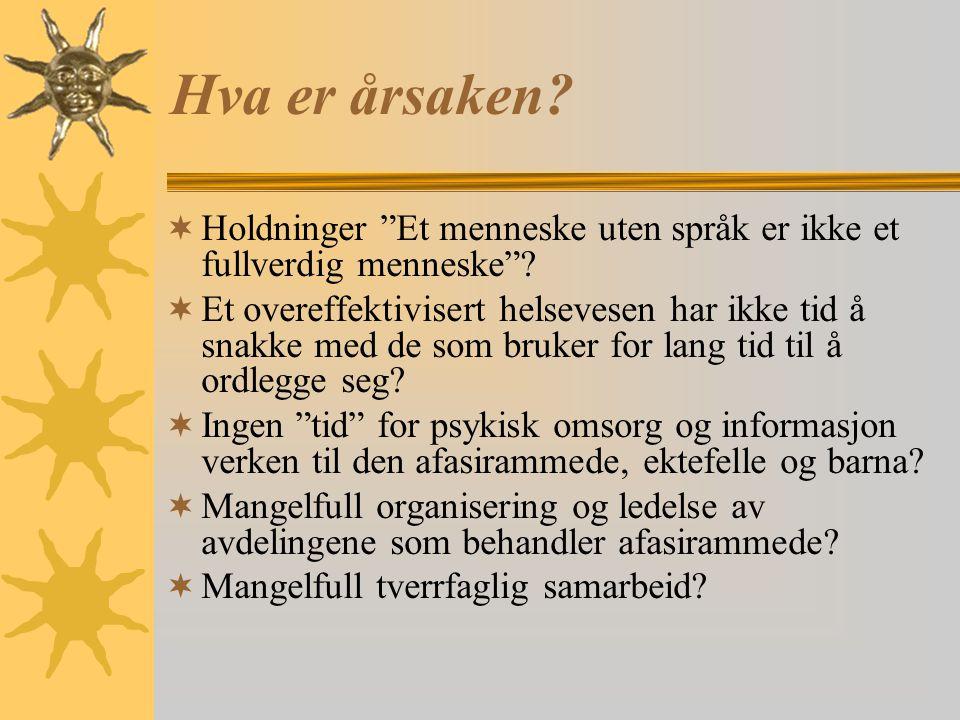 Hva er årsaken Holdninger Et menneske uten språk er ikke et fullverdig menneske