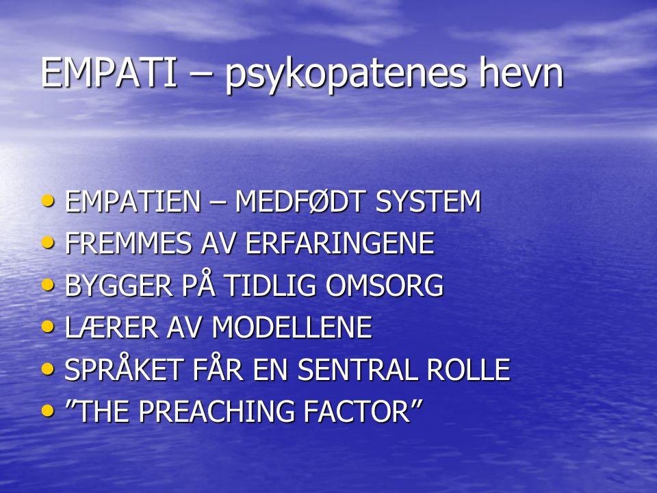 EMPATI – psykopatenes hevn