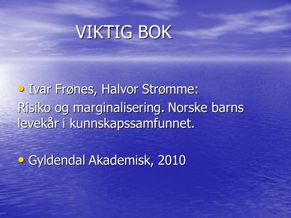 VIKTIG BOK Ivar Frønes, Halvor Strømme: