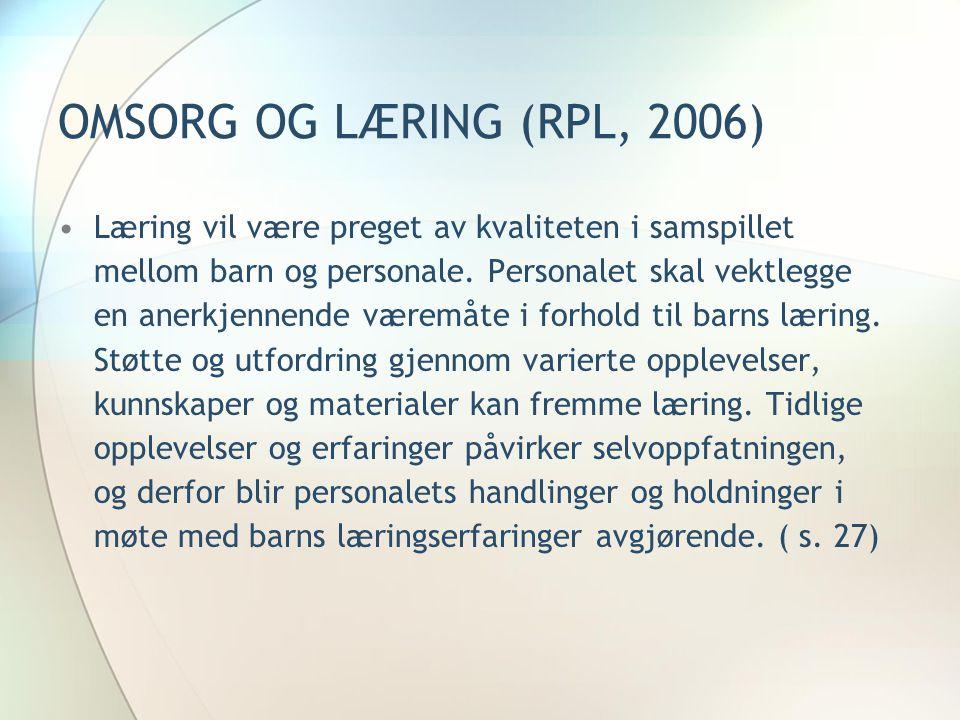 OMSORG OG LÆRING (RPL, 2006)