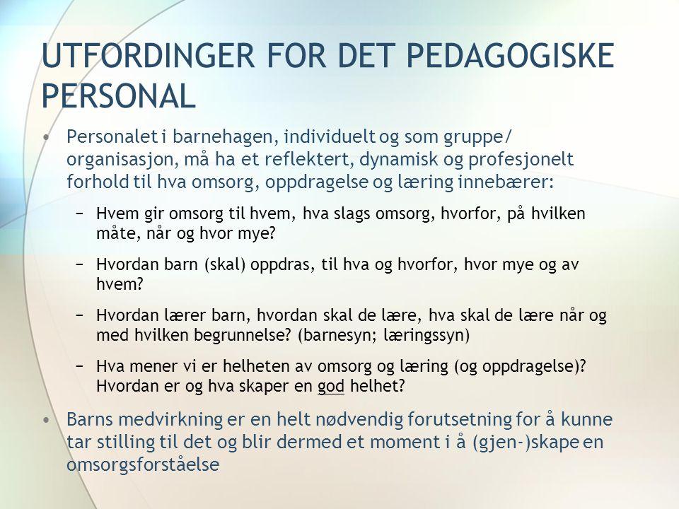 UTFORDINGER FOR DET PEDAGOGISKE PERSONAL