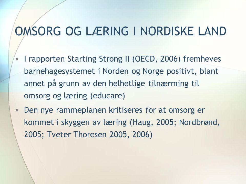 OMSORG OG LÆRING I NORDISKE LAND