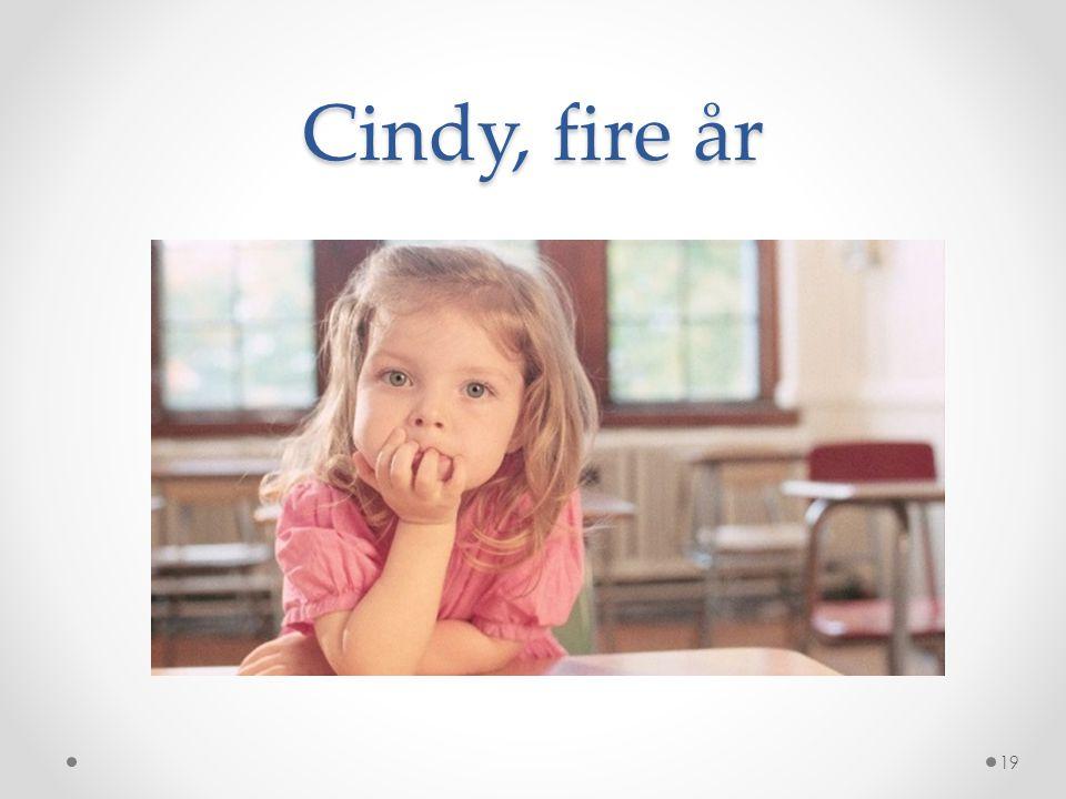 Cindy, fire år
