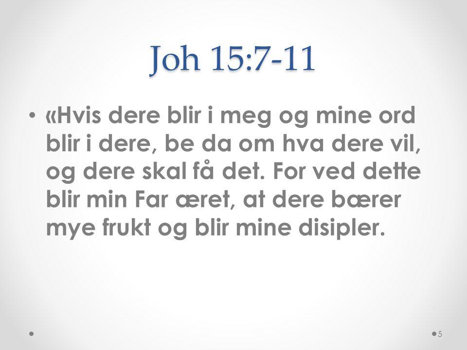 Joh 15:7-11