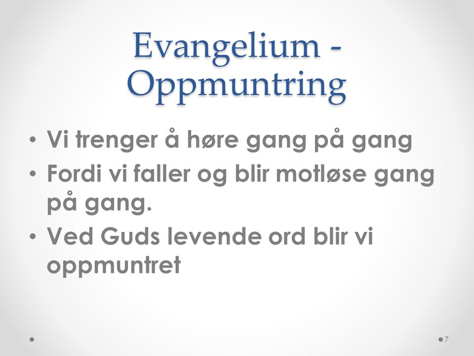 Evangelium -Oppmuntring