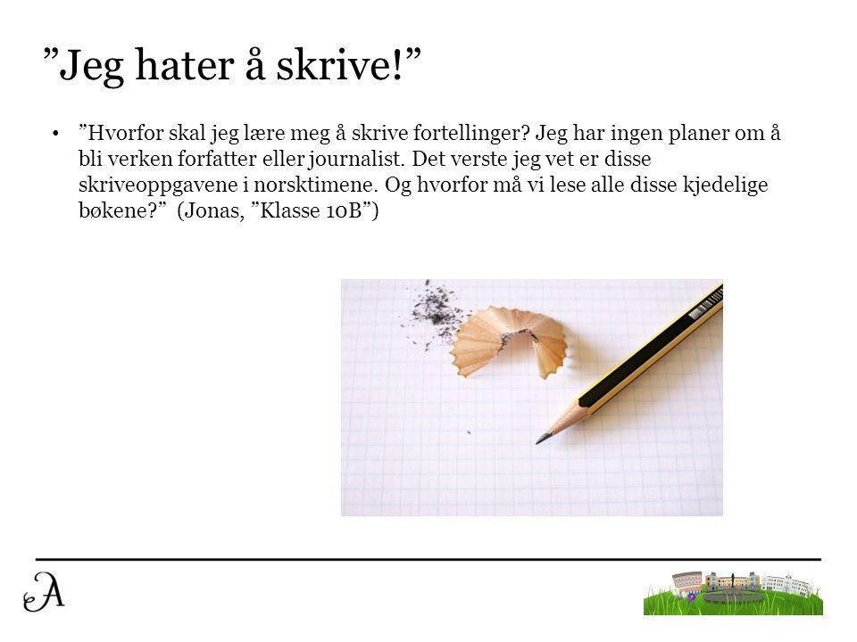 Jeg hater å skrive!
