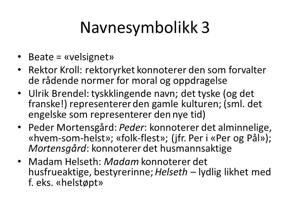 Navnesymbolikk 3 Beate = «velsignet»