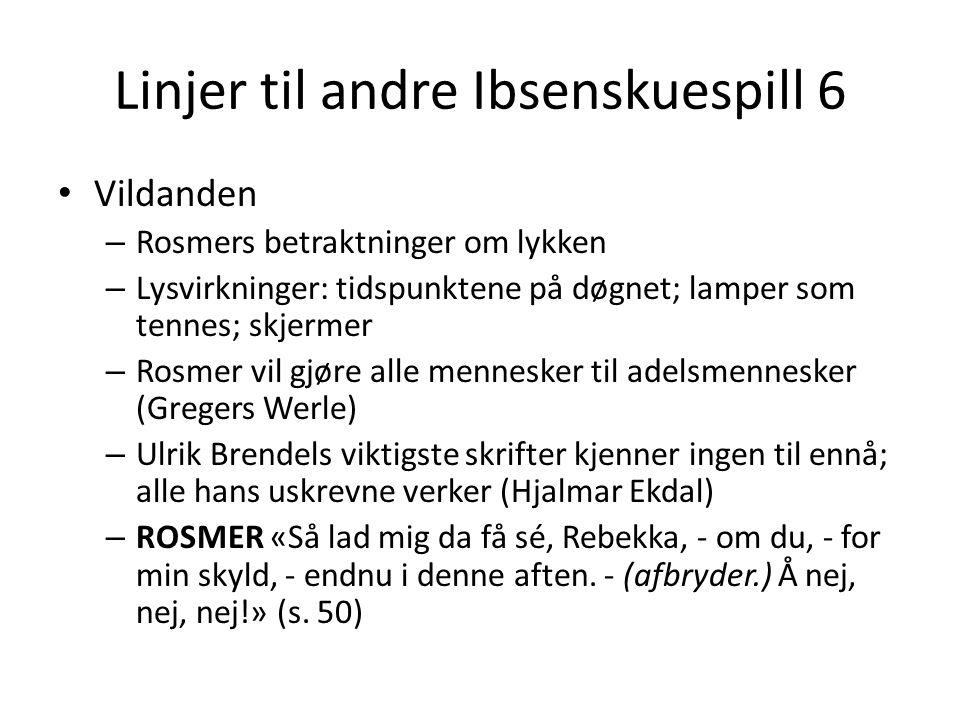 Linjer til andre Ibsenskuespill 6