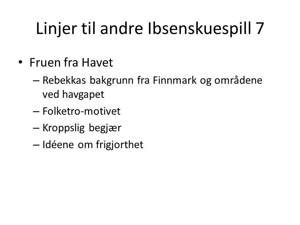 Linjer til andre Ibsenskuespill 7
