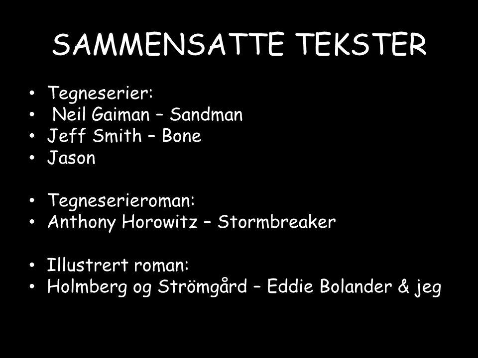 SAMMENSATTE TEKSTER Tegneserier: Neil Gaiman – Sandman