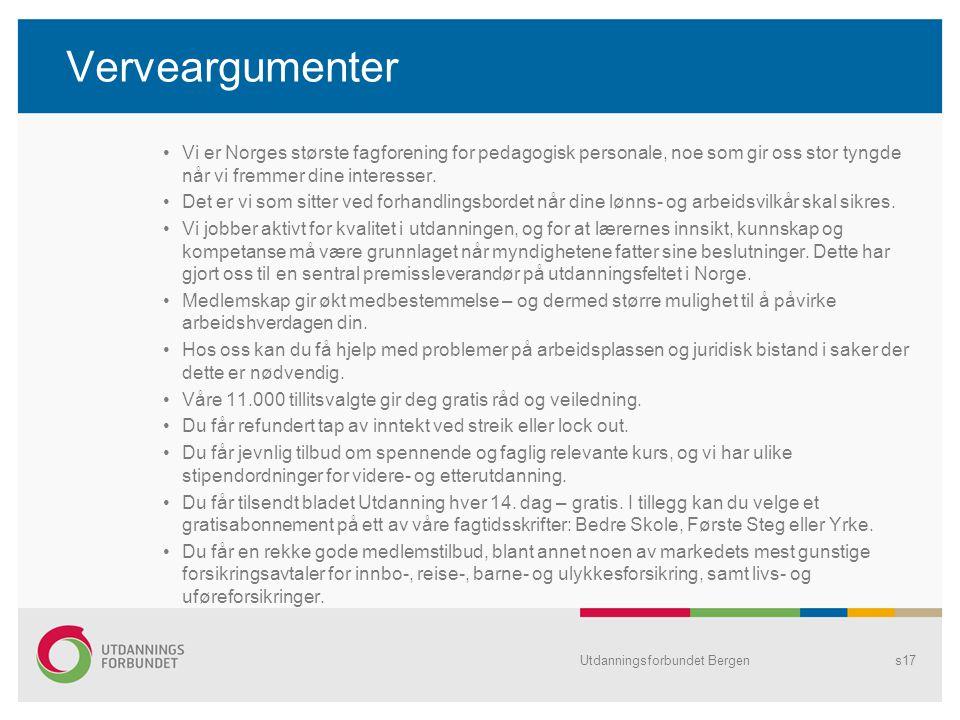 Verveargumenter Vi er Norges største fagforening for pedagogisk personale, noe som gir oss stor tyngde når vi fremmer dine interesser.