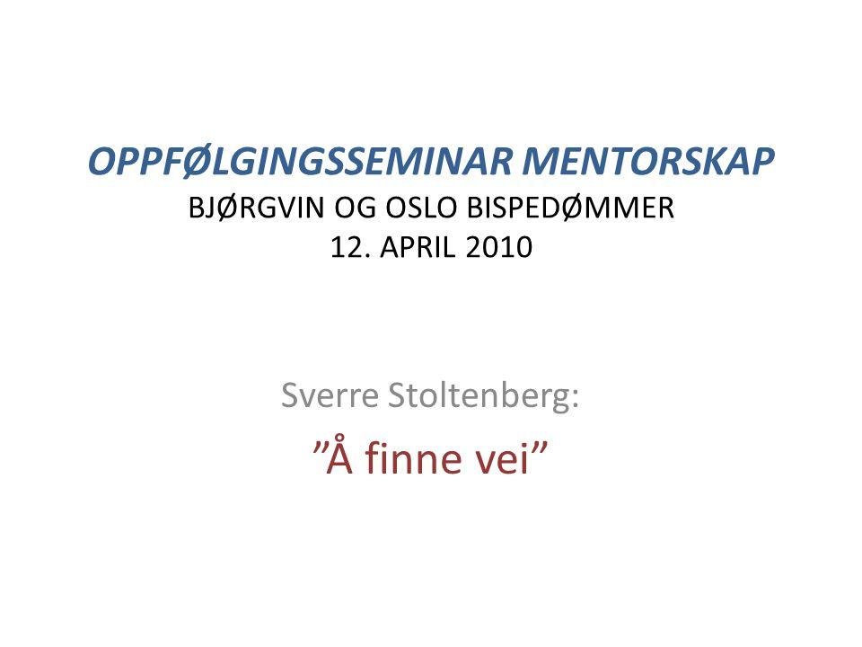 Sverre Stoltenberg: Å finne vei