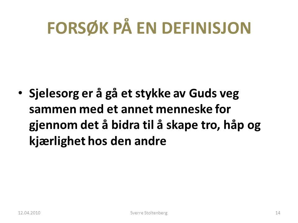 FORSØK PÅ EN DEFINISJON