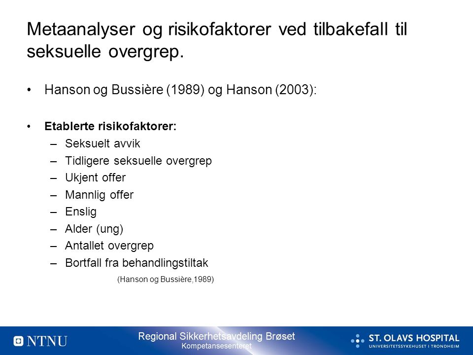 Metaanalyser og risikofaktorer ved tilbakefall til seksuelle overgrep.