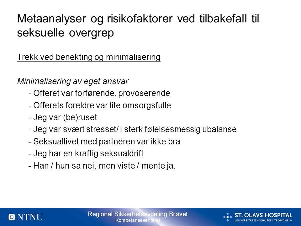 Metaanalyser og risikofaktorer ved tilbakefall til seksuelle overgrep