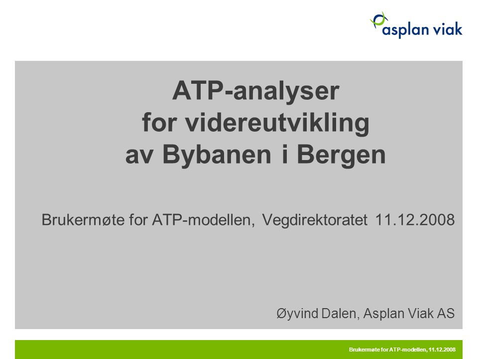 ATP-analyser for videreutvikling av Bybanen i Bergen
