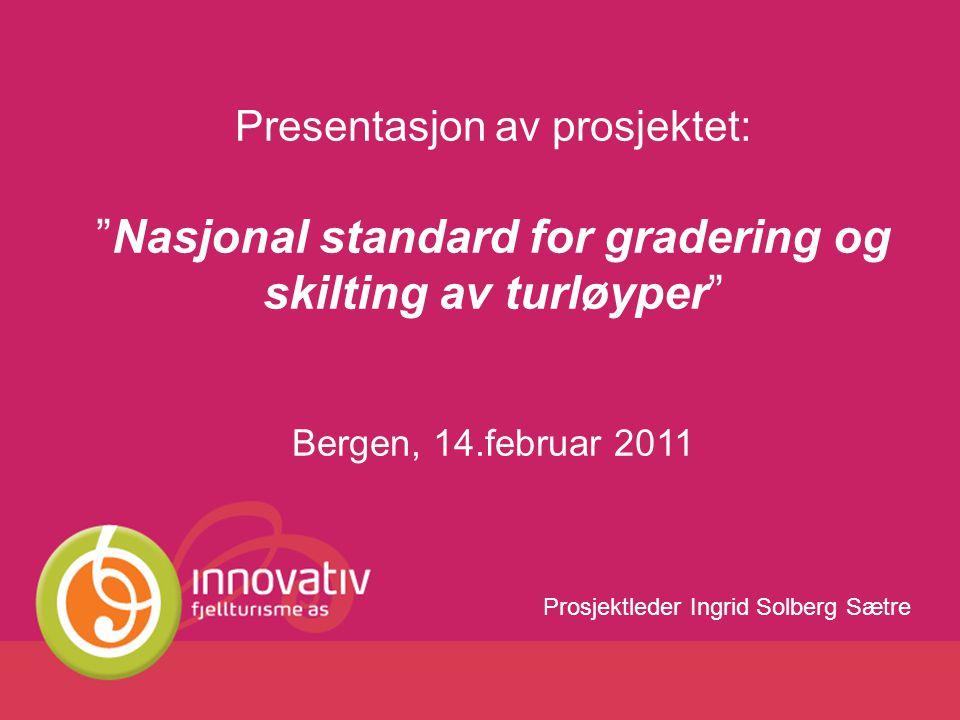 Nasjonal standard for gradering og skilting av turløyper