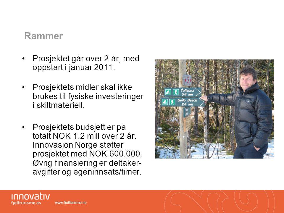 Rammer Prosjektet går over 2 år, med oppstart i januar 2011.