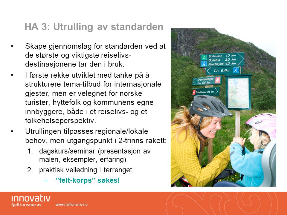 HA 3: Utrulling av standarden