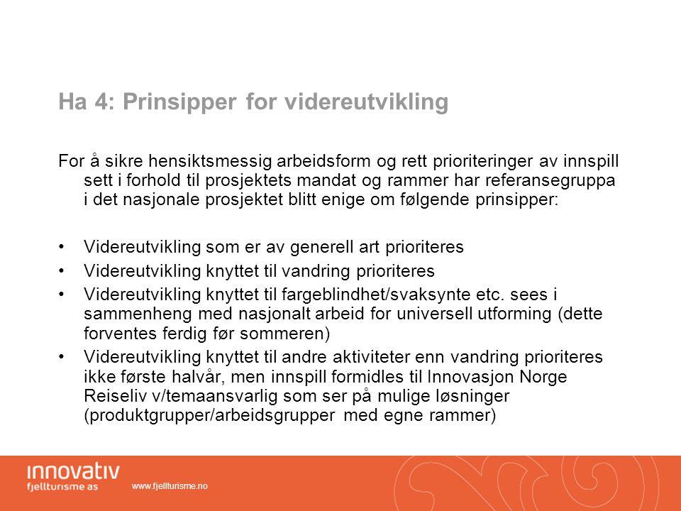 Ha 4: Prinsipper for videreutvikling