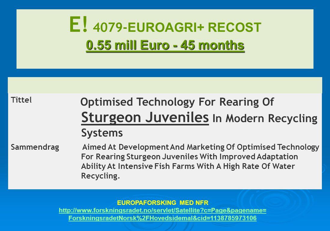 E! 4079-EUROAGRI+ RECOST 0.55 mill Euro - 45 months