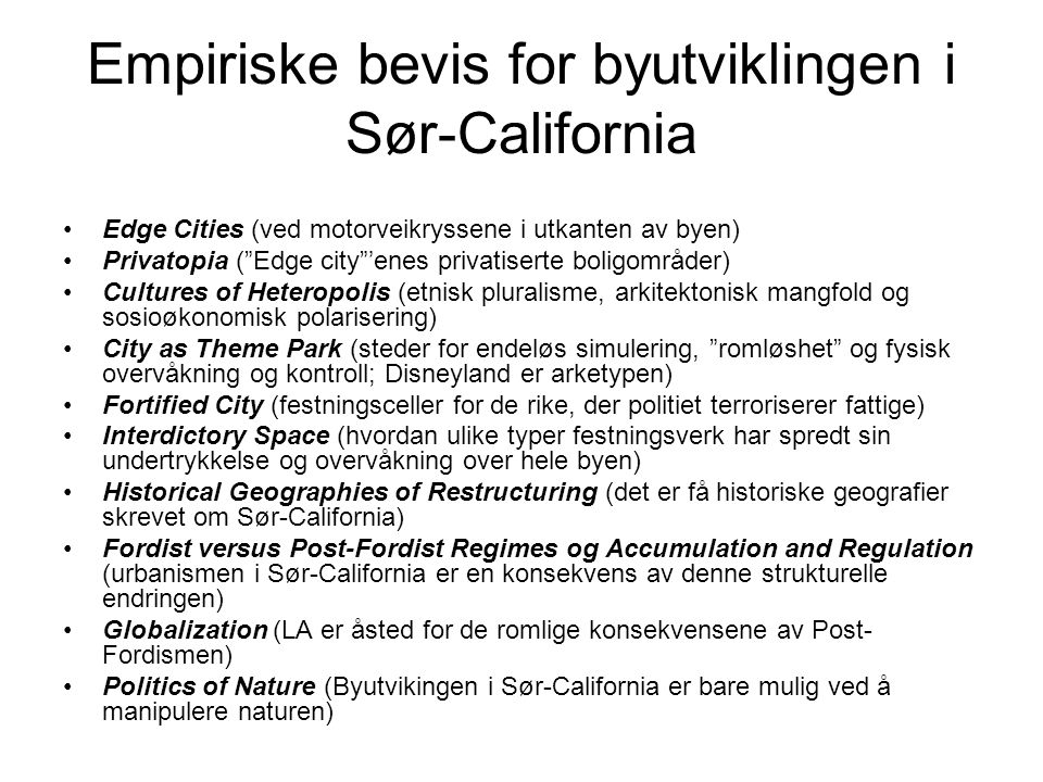 Empiriske bevis for byutviklingen i Sør-California