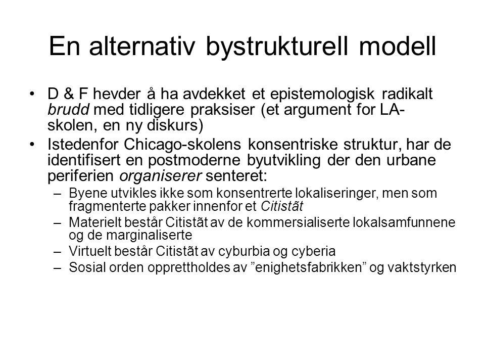 En alternativ bystrukturell modell