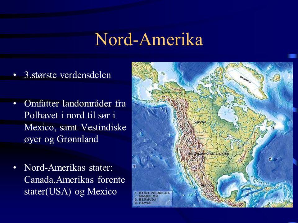 Nord-Amerika 3.største verdensdelen