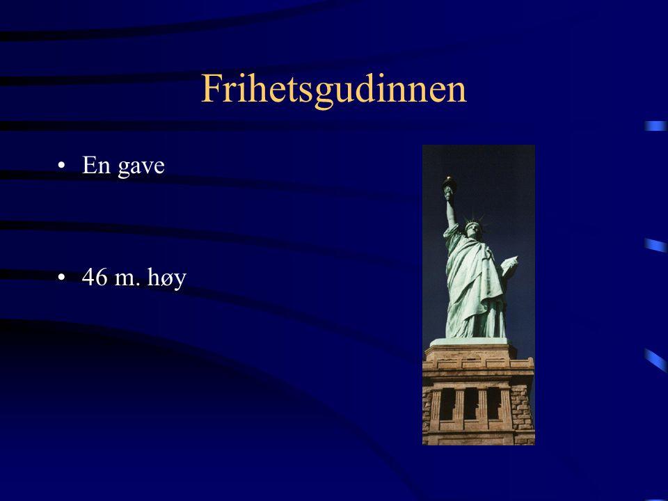 Frihetsgudinnen En gave 46 m. høy