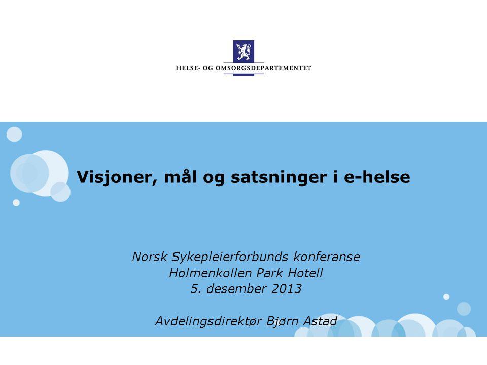 Visjoner, mål og satsninger i e-helse