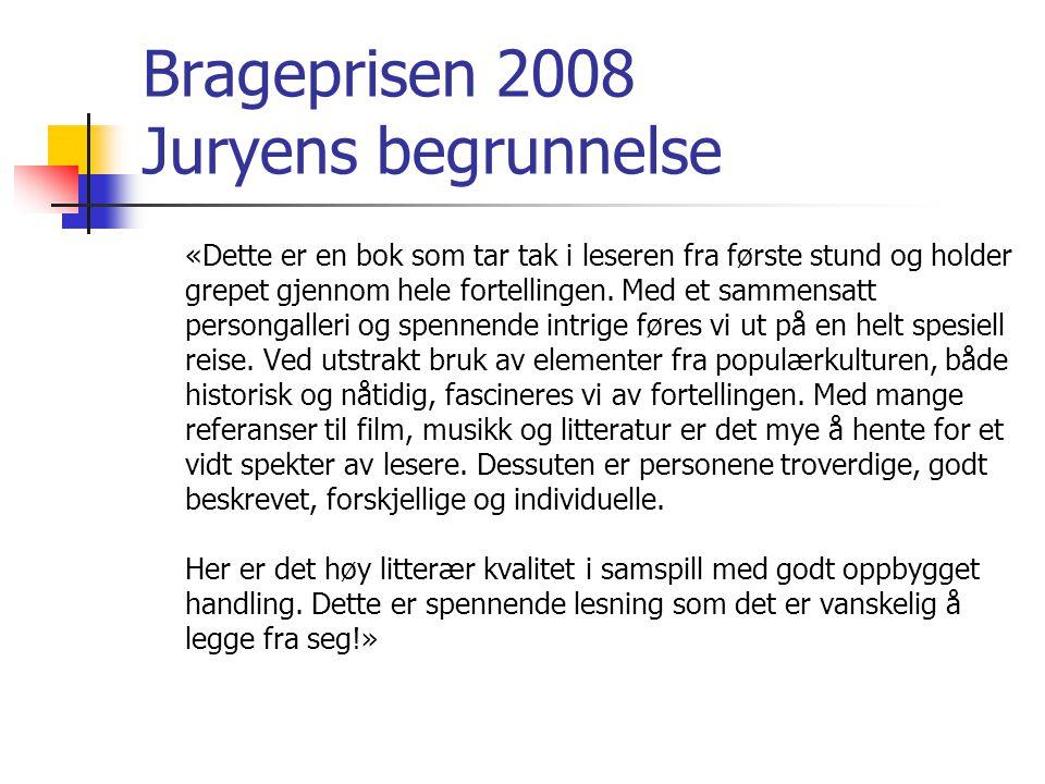Brageprisen 2008 Juryens begrunnelse