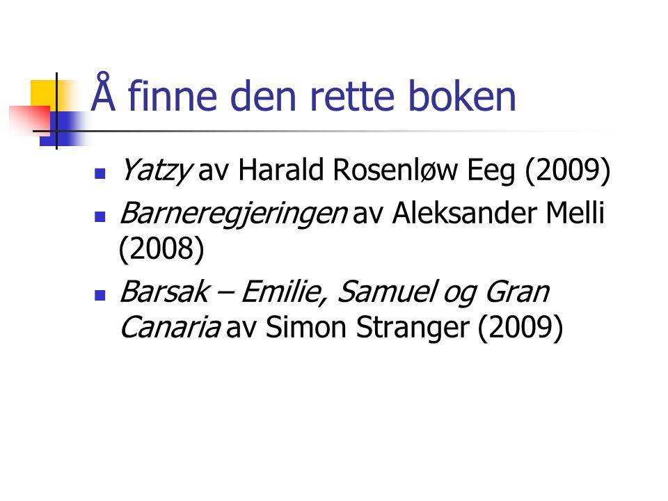 Å finne den rette boken Yatzy av Harald Rosenløw Eeg (2009)