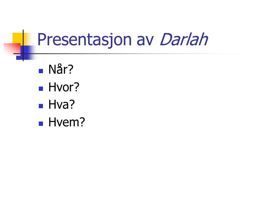Presentasjon av Darlah