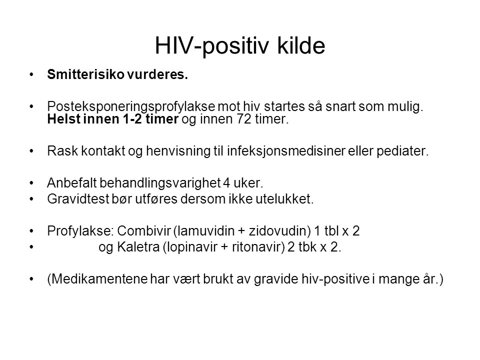 HIV-positiv kilde Smitterisiko vurderes.